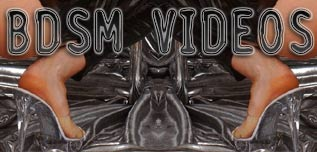 BDSM Videos - SM-Videos, Fetisch Videos, Dominas-Video, BDSM-Clips